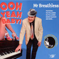 Mr. Breathless