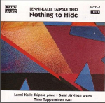 Lenni-Kalle Taipale; Nothing To Hide -98